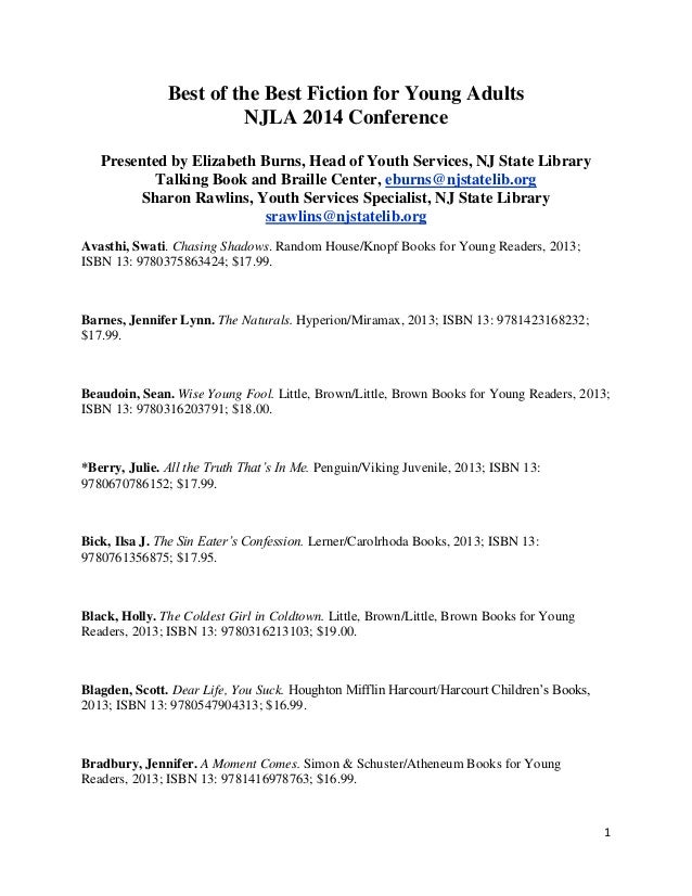 1 Best of the Best Fiction for Young Adults NJLA 2014 Conference Presented by Elizabeth Burns, Head of Youth Services, NJ ...