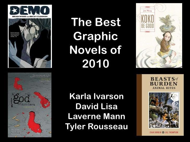 The BestGraphicNovels of  2010 Karla Ivarson   David Lisa Laverne MannTyler Rousseau