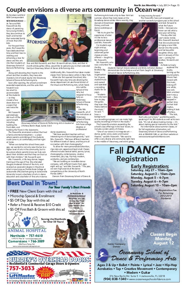 North Jax Monthly • July 2013 • Page 15 Oceanway School of Dance & Performing Arts 376 New Berlin Rd. Suite 5 • Jacksonvil...