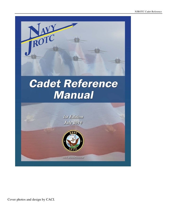 NJROTC Cadet Reference     Cover photos and design by CACI.