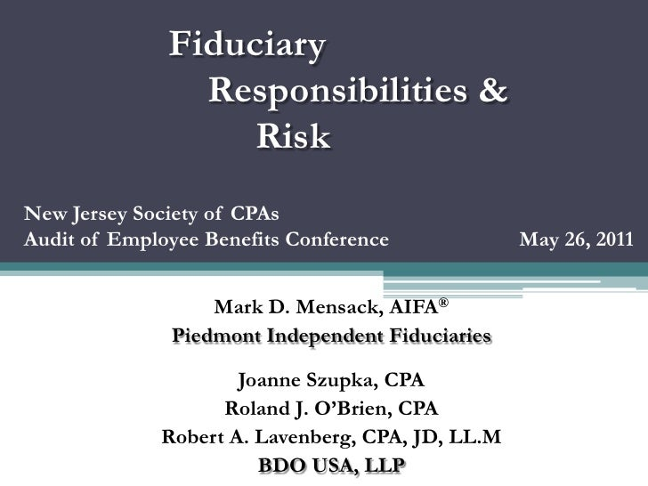 Fiduciary                Responsibilities &                   RiskNew Jersey Society of CPAsAudit of Employee Benefits Con...