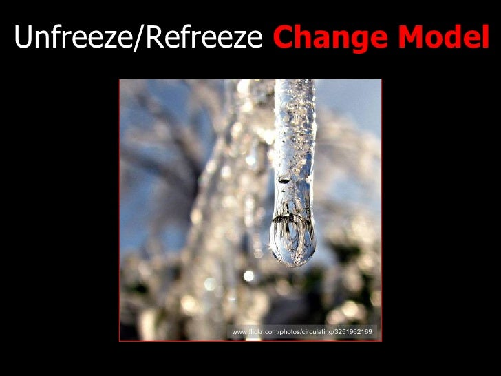 Unfreeze/Refreeze  Change Model www.flickr.com/photos/circulating/3251962169