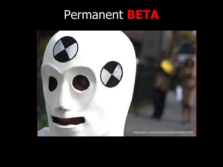 Permanent  BETA www.flickr.com/photos/kenstein/2948639488