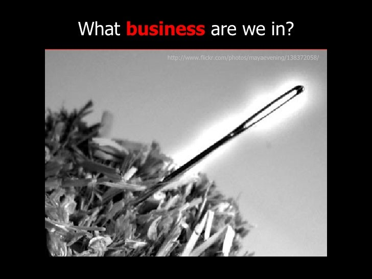 http://www.flickr.com/photos/radiorover/2787677403/ http://www.flickr.com/photos/mayaevening/138372058/ What  business  ar...