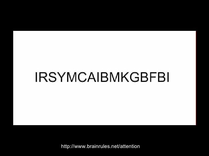 http://www.brainrules.net/attention