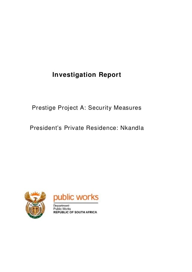 Investigation Report  Prestige Project A: Security Measures  President's Private Residence: Nkandla