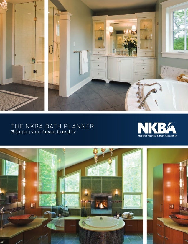 The NKBA bath Planner Bringing your dream to reality