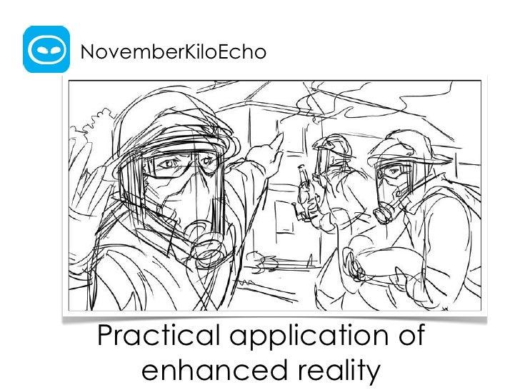 NovemberKiloEcho Practical application of    enhanced reality