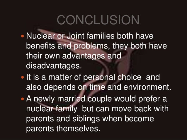 there are no disadvantages to nuclear families