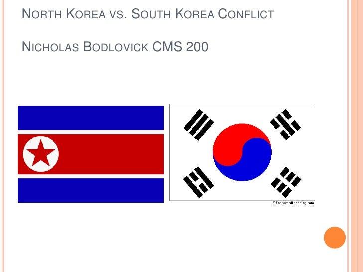 NORTH KOREA VS. SOUTH KOREA CONFLICTNICHOLAS BODLOVICK CMS 200