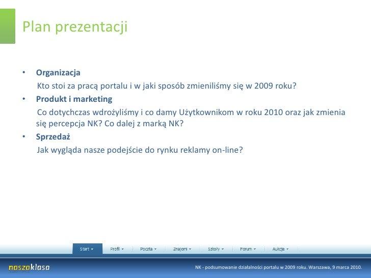 Plan prezentacji<br />Organizacja<br />       Kto stoi za pracą portalu i w jaki sposób zmieniliśmy się w 2009 roku?<br />...