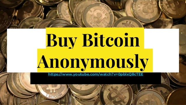 Buy bitcoin anonymously with credit card buy bitcoin anonymouslyhttpsyoutubewatchv ccuart Images