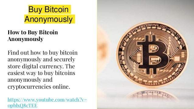 Buy bitcoin anonymously with credit card buy bitcoin anonymously how ccuart Images