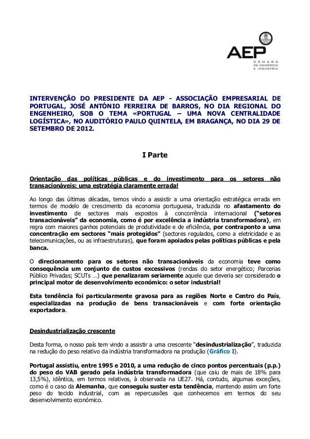 INTERVENÇÃO DO PRESIDENTE DA AEP - ASSOCIAÇÃO EMPRESARIAL DE PORTUGAL, JOSÉ ANTÓNIO FERREIRA DE BARROS, NO DIA REGIONAL DO...