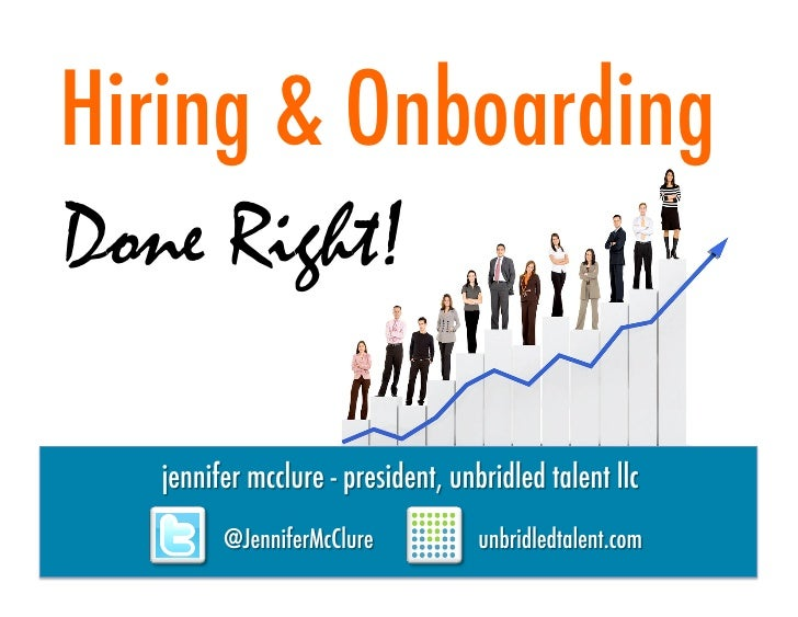 Hiring & Onboarding Done Right - NKY Chamber/NKYSHRM 7 24 2012