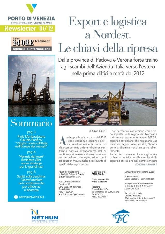 Newsletter 10/12                                   Export e logistica                                      a Nordest.     ...