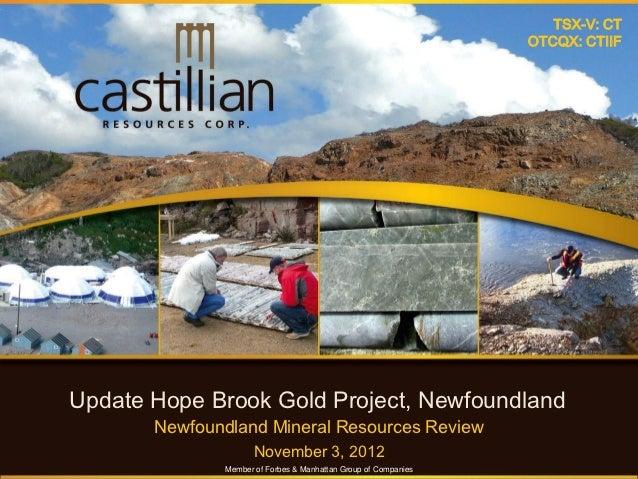 TSX-V: CT                                                                OTCQX: CTIIFUpdate Hope Brook Gold Project, Newfo...