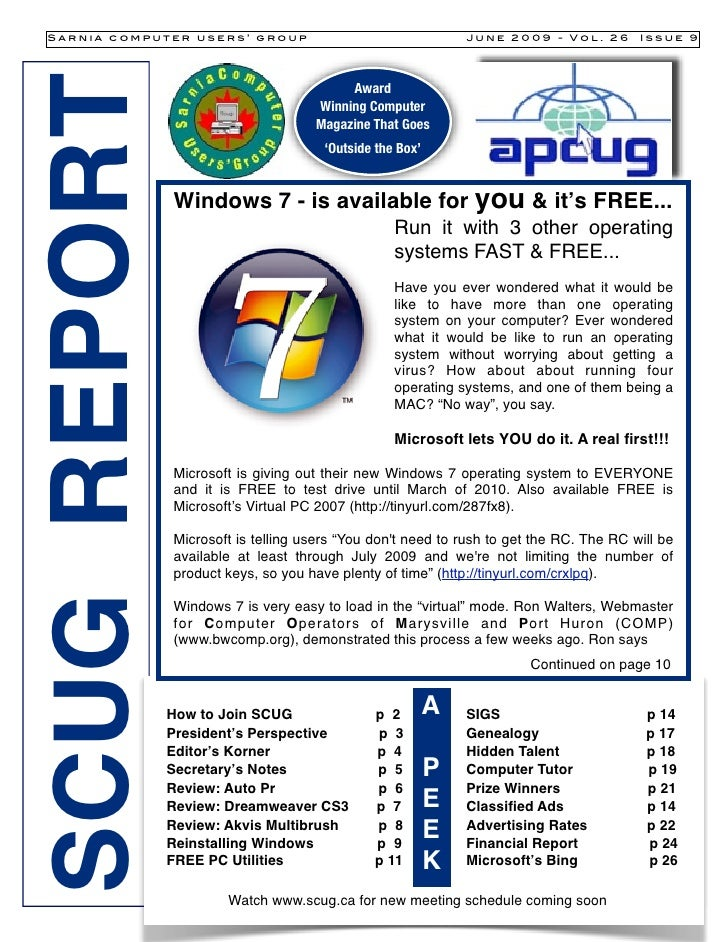 Sarnia computer users' group                                  June 2009 - Vol. 26       Issue 9     SCUG REPORT           ...