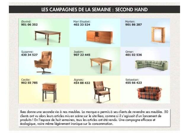 LES CAMPAGNES DE LA SEMAINE : SECOND HAND  Ikea donne une seconde vie à nos meubles. La marque a permis à ses clients de r...