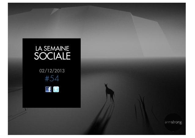 LA SEMAINE  SOCIALE 02/12/2013  #54