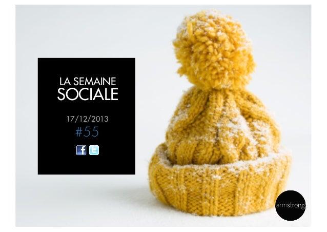LA SEMAINE  SOCIALE 17/12/2013  #55