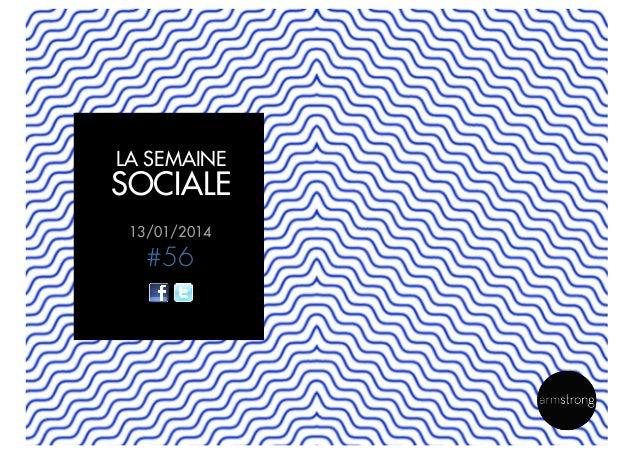 LA SEMAINE  SOCIALE 13/01/2014  #56