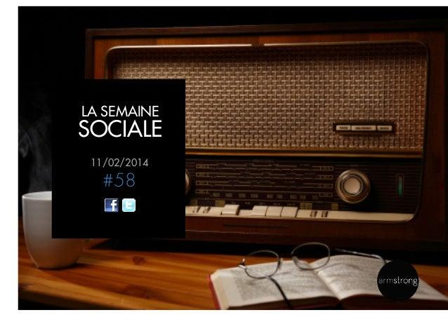 LA SEMAINE  SOCIALE 11/02/2014  #58