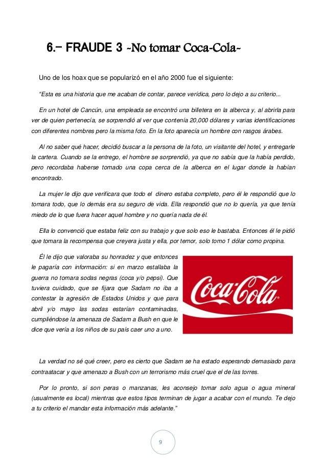 """9 6.- FRAUDE 3 -No tomar Coca-Cola- Uno de los hoax que se popularizó en el año 2000 fue el siguiente: """"Esta es una histor..."""
