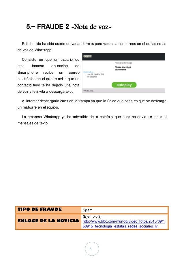 8 5.- FRAUDE 2 -Nota de voz- Este fraude ha sido usado de varias formas pero vamos a centrarnos en el de las notas de voz ...