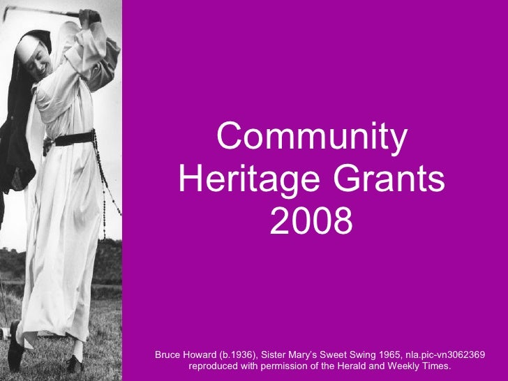 Community Heritage Grants 2008 Bruce Howard (b.1936), Sister Mary's Sweet Swing 1965, nla.pic-vn3062369 reproduced with pe...
