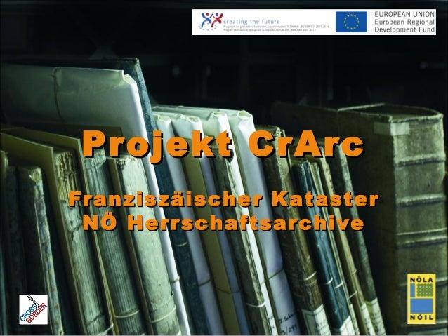 Projekt CrArcFranziszäischer Kataster NÖ Herrschaftsarchive