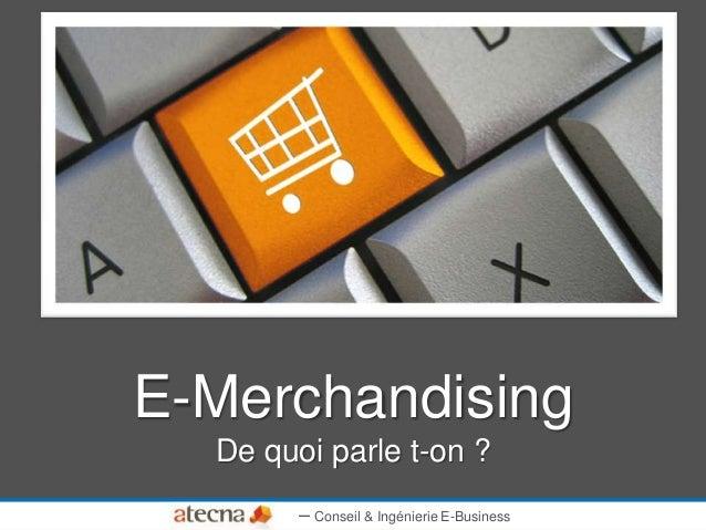 E-Merchandising De quoi parle t-on ? – Conseil & Ingénierie E-Business