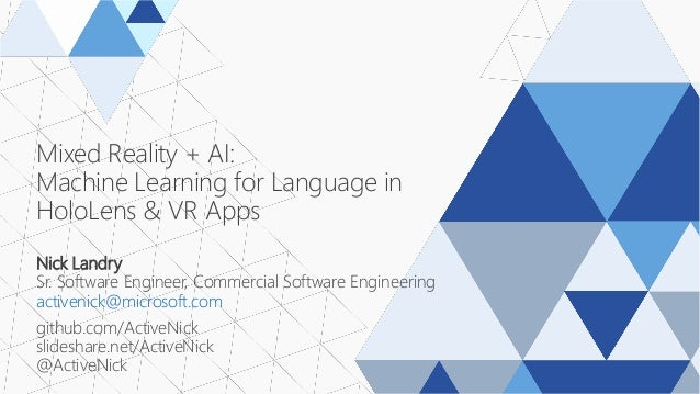 MR + AI: Machine Learning for Language in HoloLens & VR Apps