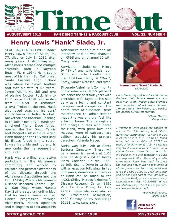 AUGUST/SEPT 2012                    Time ut      SAN DIEGO TENNIS & RACQUET CLUB                       VOL. 32, NUMBER 4...
