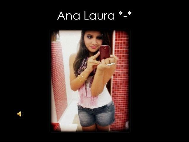 Ana Laura *-*