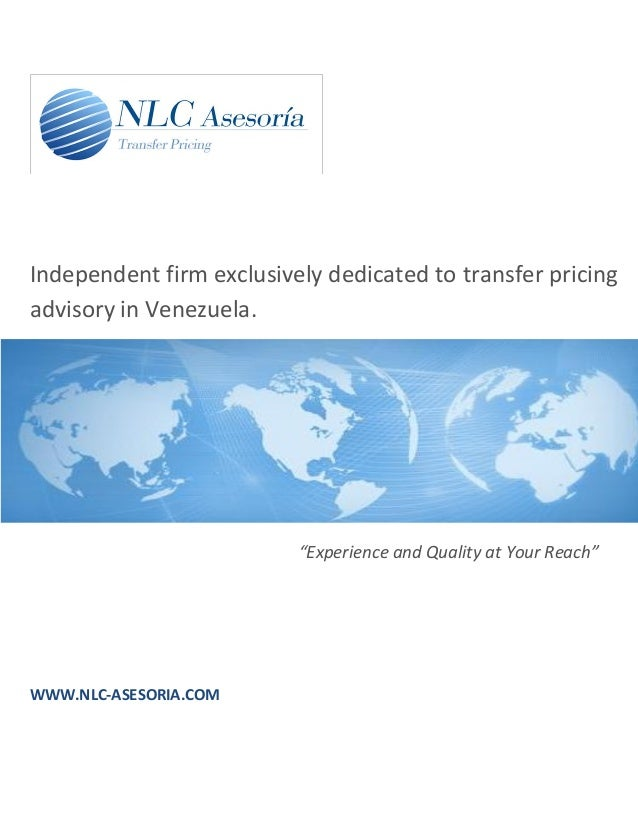 """Independent firm exclusively dedicated to transfer pricingadvisory in Venezuela.                          """"Experience and ..."""
