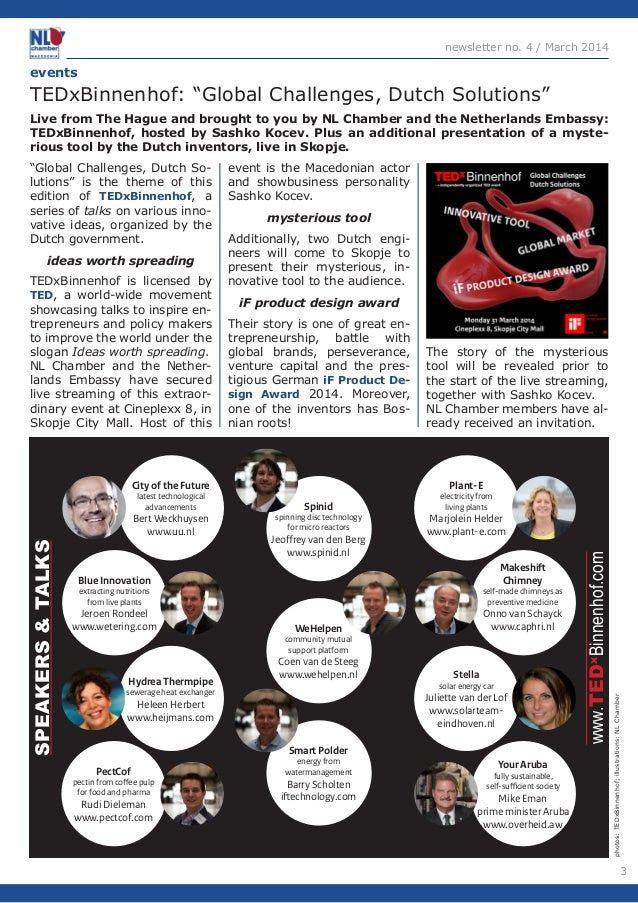 """3  newsletter no. 4 / March 2014  photos: TEDxBinnenhof; illustrations: NL Chamber  """"Global Challenges, Dutch So-lutions"""" ..."""