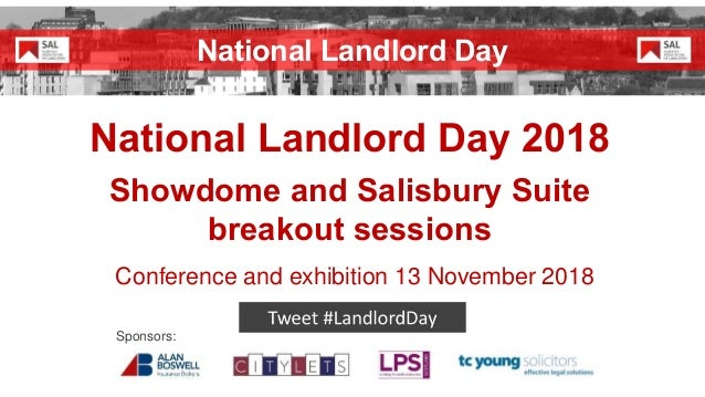 National Landlord Day 2018 Showdome and Salisbury Suite breakout sessions Conference and exhibition 13 November 2018 Spons...