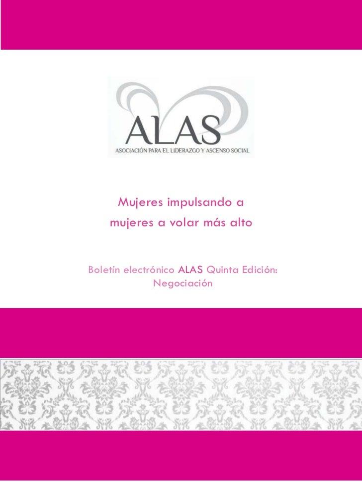 Mujeres impulsando a    mujeres a volar más altoBoletín electrónico ALAS Quinta Edición:               Negociación