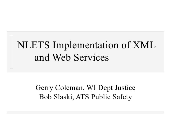 Nlets implementation of xml candle aamva