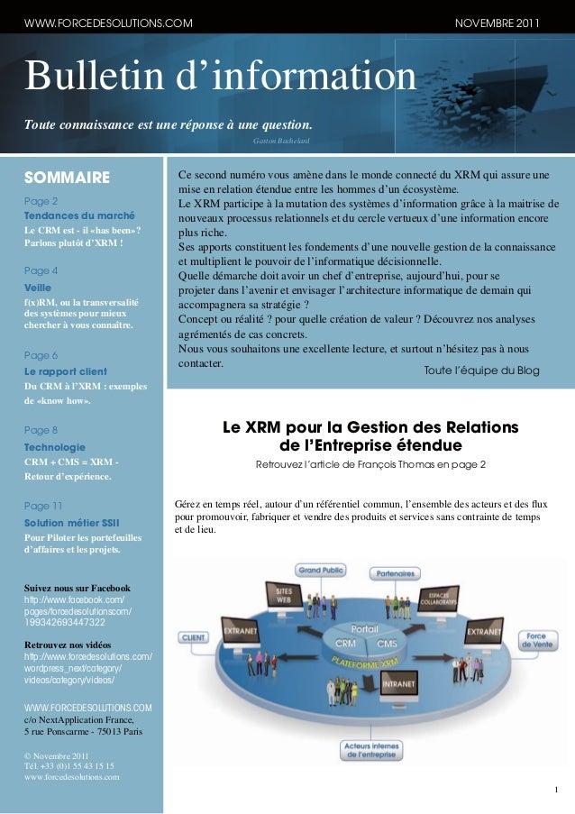 1 Bulletin d'information Toute connaissance est une réponse à une question. Gaston Bachelard WWW.FORCEDESOLUTIONS.COM NOVE...