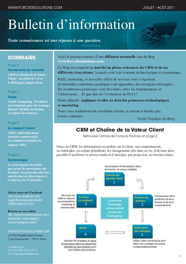1 Bulletin d'information Toute connaissance est une réponse à une question. Gaston Bachelard WWW.FORCEDESOLUTIONS.COM JUIL...