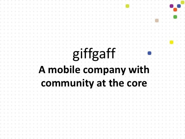 giffgaffA mobile company withcommunity at the core