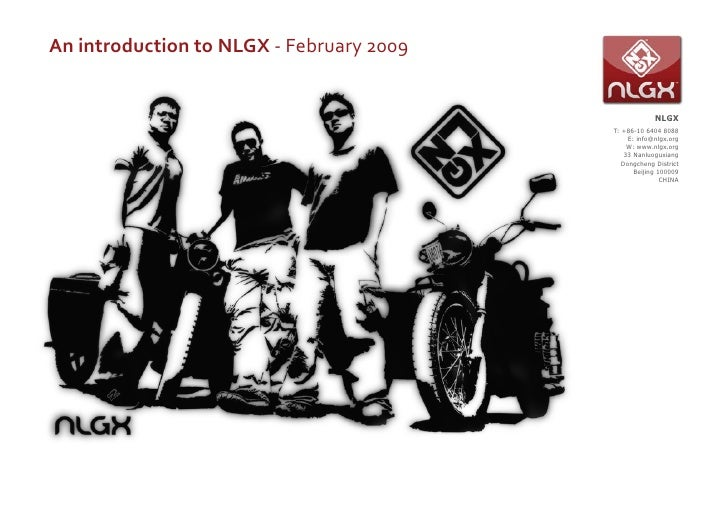 An introduction to NLGX - February 2009                                                          NLGX                     ...