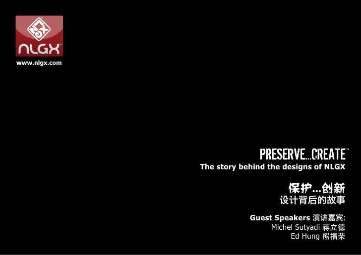 www.nlgx.com                    The story behind the designs of NLGX                                      保护...创新         ...