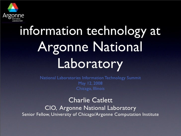 information technology at        Argonne National           Laboratory         National Laboratories Information Technolog...