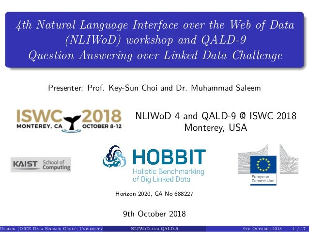 4th Natural Language Interface over the Web of Data (NLIWoD) workshop and QALD-9 Question Answering over Linked Data Chall...