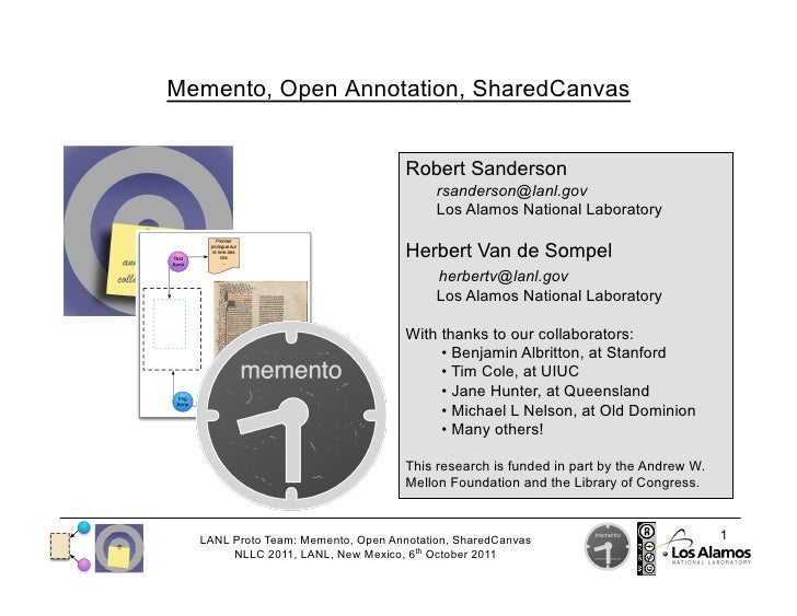 Memento, Open Annotation, SharedCanvas                                    Robert Sanderson                                ...