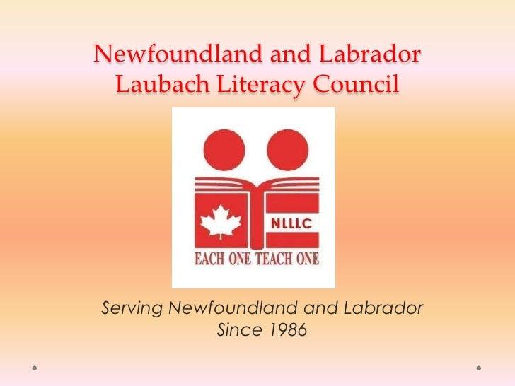 Newfoundland and Labrador Laubach Literacy Council <br />Serving Newfoundland and Labrador Since 1986<br />