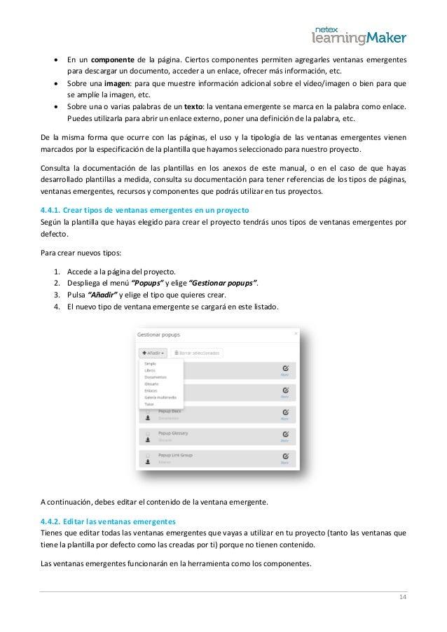 14  En un componente de la página. Ciertos componentes permiten agregarles ventanas emergentes para descargar un document...